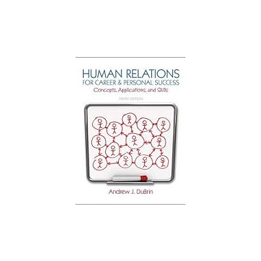Human Relations for Career and Personal Success: Concepts, Applications, and Skills (10th Edition), Used Book (9780132974400)