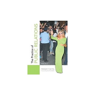 The Practice of Public Relations (12th Edition), Used Book (9780133083576)