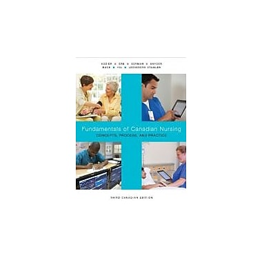 Fundamentals of Canadian Nursing: Concepts, Process, and Practice, Third Canadian Edition w/MyNursingLab, Used (9780133249781)