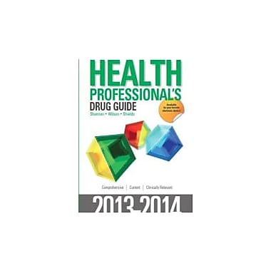 Pearson Health Professional's Drug Guide 2013-2014, New Book (9780133355499)