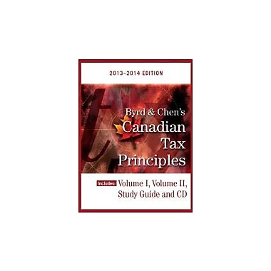 Byrd & Chen's Canadian Tax Principles, 2013 - 2014 Edition, Volume I & II with Study Guide [Paperback], New Book (9780133508727)