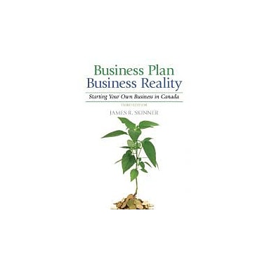 Business Plan, Business Reality: Starting and Managing Your Own Business in Canada (3rd Edition), New Book (9780135093337)