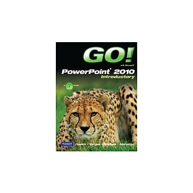 GO! with Microsoft PowerPoint 2010 Introductory, New Book (9780135098004)