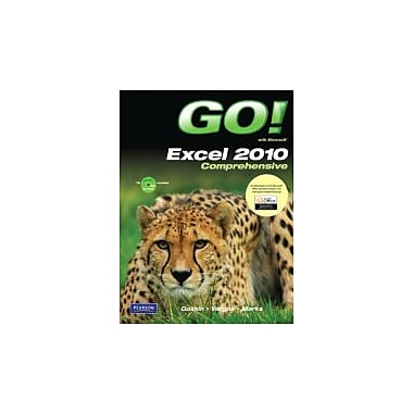 GO! with Microsoft Excel 2010, Comprehensive, New Book (9780135098219)