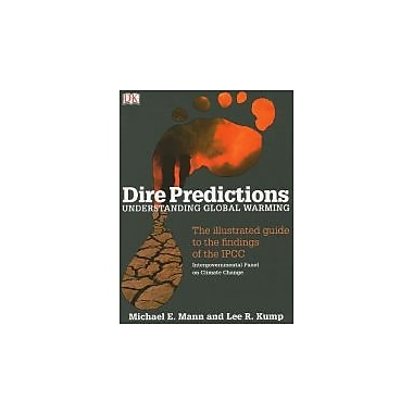 Dire Predictions: Understanding Global Warming, New Book (9780136044352)