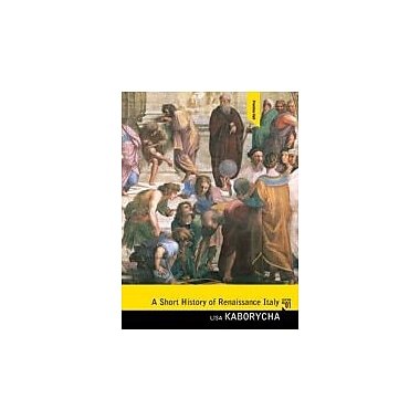 A Short History of Renaissance Italy, New Book (9780136054849)
