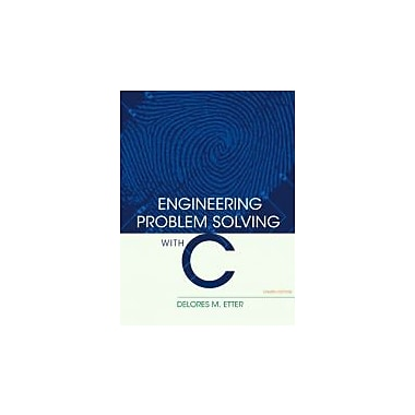 Engineering Problem Solving with C (4th Edition), New Book (9780136085317)