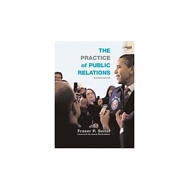 The Practice of Public Relations (11th Edition), Used Book (9780136088905)
