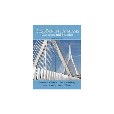 Cost-Benefit Analysis (4th Edition) (The Pearson Series in Economics), New Book (9780137002696)
