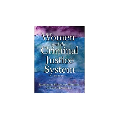 Women and the Criminal Justice System (3rd Edition), Used Book (9780137008780)