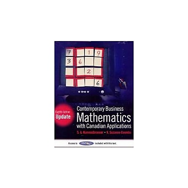 Contemporary Business Mathematics with Canadian Applications with MathXL Student Access Kit, Eighth Edition Update