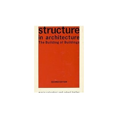 Structure in Architecture: The Building of Buildings, Used Book (9780138541095)