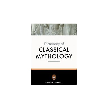 The Penguin Dictionary of Classical Mythology (Penguin Dictionary), Used Book (9780140512359)