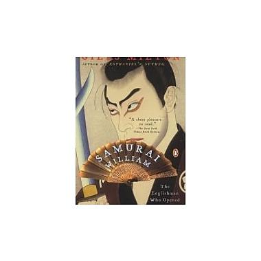 Samurai William: The Englishman Who Opened Japan, New Book (9780142003787)