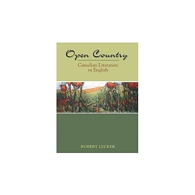 Open Country: Canadian Literature In English, Used Book (9780176103989)