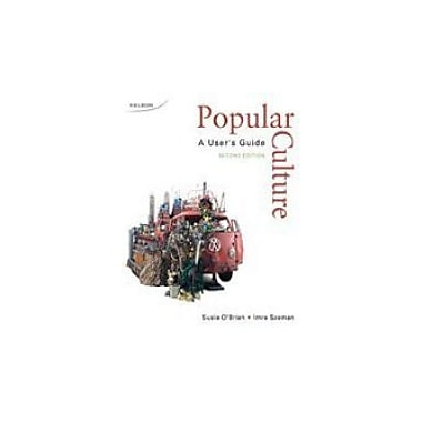 Popular Culture a User's Guide Second Edition, Used Book (9780176104672)