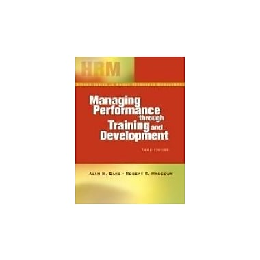 Managing Performance Through Training And Development, 3rd Edition