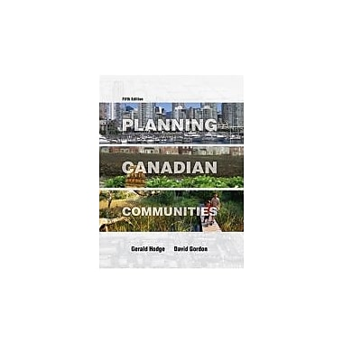PLANNING CANADIAN COMMUNITIES, Used Book (9780176252427)