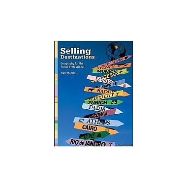 Selling Destinations, Geography for the Travel Professional (CANADIAN Edition), Used Book (9780176407223)