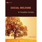 Social Welfare In Canadian Society: Third Edition, Used Book (9780176414115)