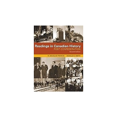 Readings in Canadian History: Post-Confederation, New Book (9780176415372)