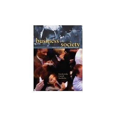 Business and Society: Ethics and Stakeholder Management, First Canadian Edition