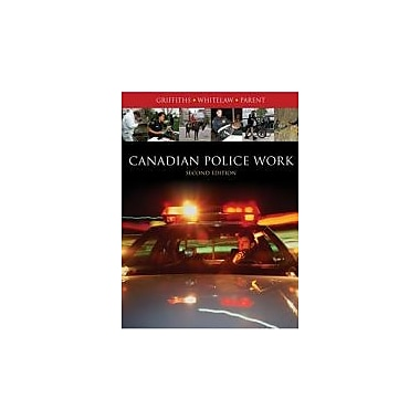 Canadian Police Work, New Book (9780176424107)