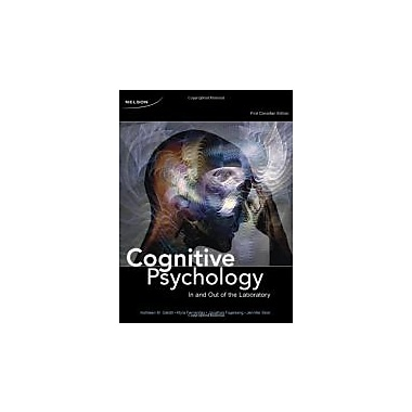 CDN ED Cognitive Psychology: In and Out of the Laboratory, New Book (9780176440657)