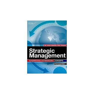 Strategic Management Concepts: Competitiveness and Globalization, New Book (9780176500061)