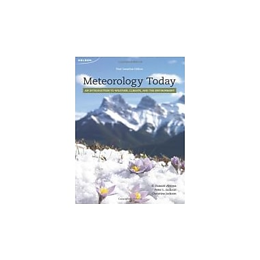 Meteorology Today An Introduction to Weather, Climate, and the Environment, New Book (9780176500399)