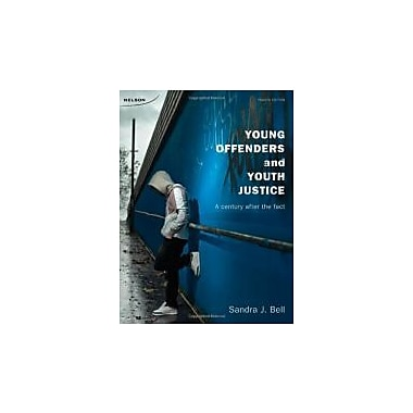 Young Offenders and Youth Justice: A Century After the Fact, Used Book, (176501746)