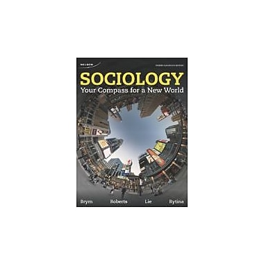 Sociology: Your Compass for a New World by Brym, Robert J.; Roberts, Lance W., New Book (9780176503864)
