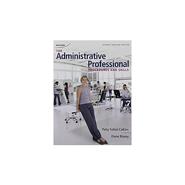 administrative professional: procedures and skills, New Book (9780176648381)