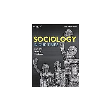 Sociology in Our Times + CourseMate Printed Access Card (12 Months), New Book (9780176648749)
