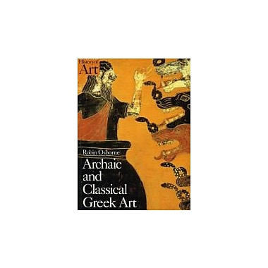 Archaic and Classical Greek Art, Used Book (9780192842022)