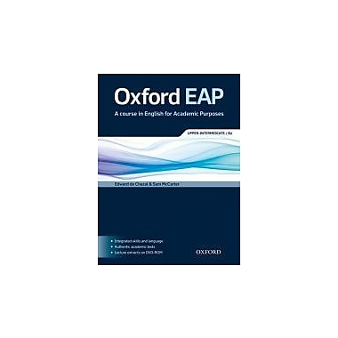 Oxford Eap a Course in English for Academic Purposes: Upper-intermediate B2 (Oxford Eap Series), New Book (9780194001786)