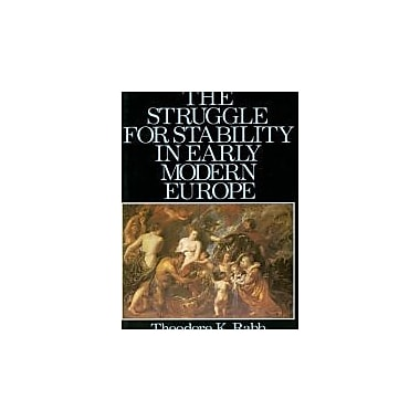 The Struggle for Stability in Early Modern Europe, New Book (9780195019568)