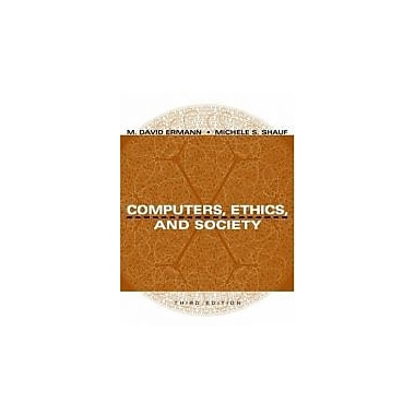 Computers, Ethics, and Society, Used Book (9780195143027)