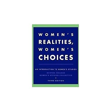 Women's Realities, Women's Choices: An Introduction to Women's Studies, New Book (9780195150353)