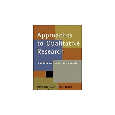 Approaches to Qualitative Research: A Reader on Theory and Practice, New Book (9780195157758)