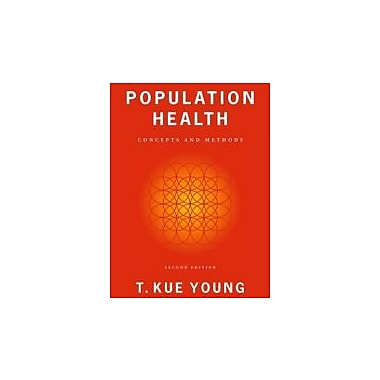 Population Health: Concepts and Methods, New Book (9780195158540)