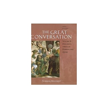 The Great Conversation: A Historical Introduction to Philosophy Volume II, Used (9780195306811)