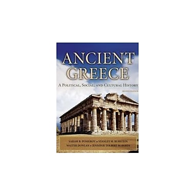 Ancient Greece: A Political, Social and Cultural History, 2nd Edition, New Book (9780195308006)