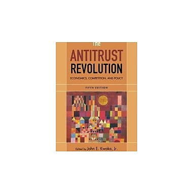 The Antitrust Revolution: Economics, Competition, and Policy, 5th Edition, New Book (9780195322972)