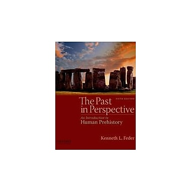 The Past in Perspective: An Introduction to Human Prehistory, Used Book (9780195391350)