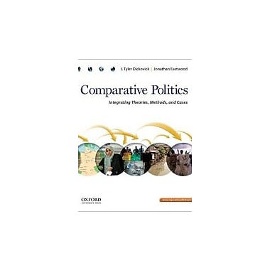 Comparative Politics: Integrating Theories, Methods, and Cases, New Book (9780195392104)