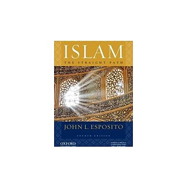 Islam: The Straight Path, New Book (9780195396003)
