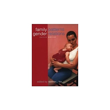 Family Patterns, Gender Relations, New Book (9780195415872)
