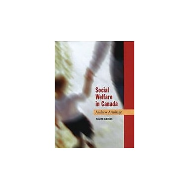 Social Welfare in Canada, New Book (9780195417838)