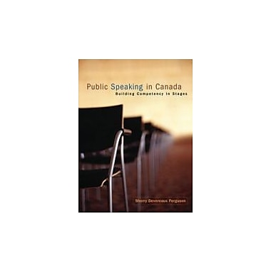 Public Speaking in Canada: Building Competency in Stages, New Book (9780195420081)
